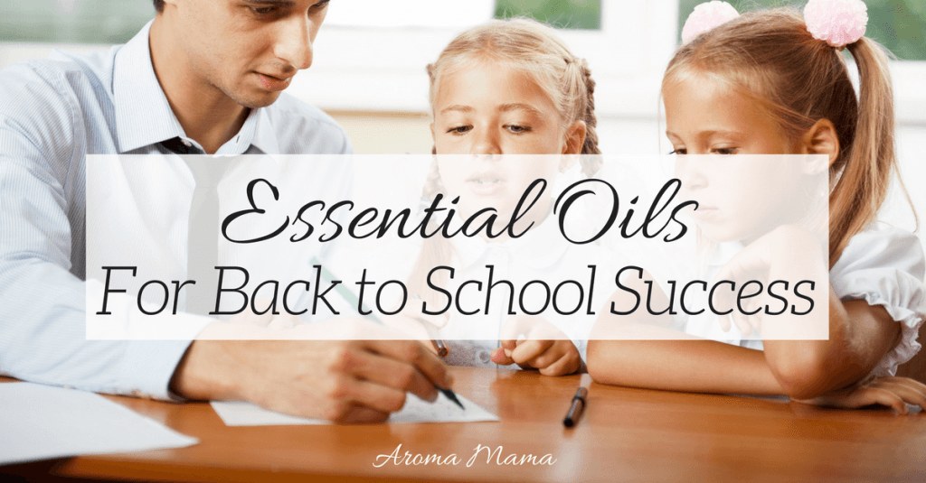 Essential Oils for Back to School Succes
