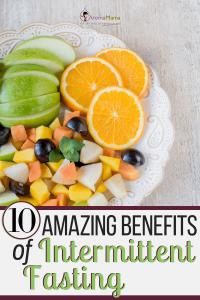 10 Amazing Benefits of Intermittent Fasting