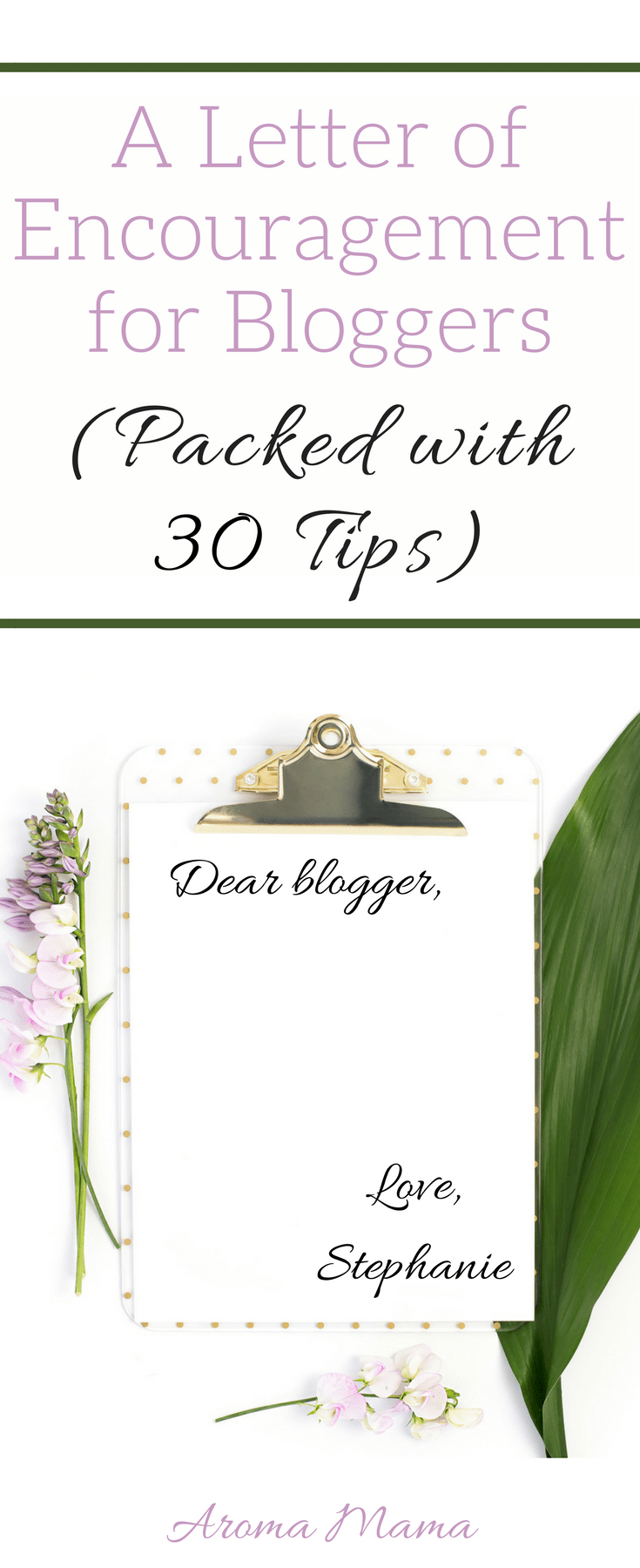 Dear blogger, I hear your struggles so I wrote you a letter of encouragement. It is packed with 30 tips to help you on your blogging journey.
