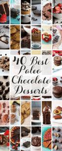 40 Best Paleo Chocolate Desserts