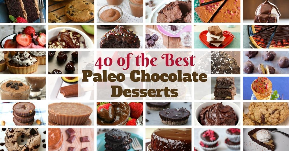40 of the Best Paleo Chocolate Desserts