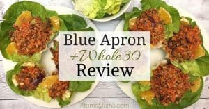 Blue Apron + Whole30 Box Review
