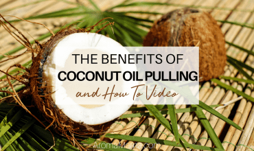 The Benefits of Coconut Oil Pulling and How-To Video