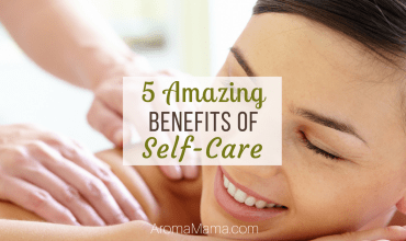 Five Amazing Benefits of Self-Care