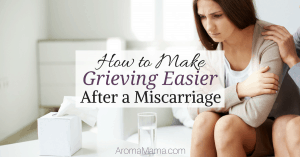 How to Make Grieving Easier After a Miscarriage